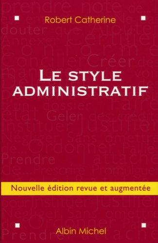 Le style administratif (Anglais) Broché – 2 novembre 2005 Robert Catherine Jean-Michel Jarry Albin Michel 2226168656