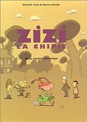 Zizi la chipie, tome 1 : La cousine d'Amérique