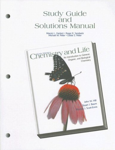 Study Guide and Partial Solutions Manual for Chemistry and Life: An Introduction to General, Organic and Biological Chem