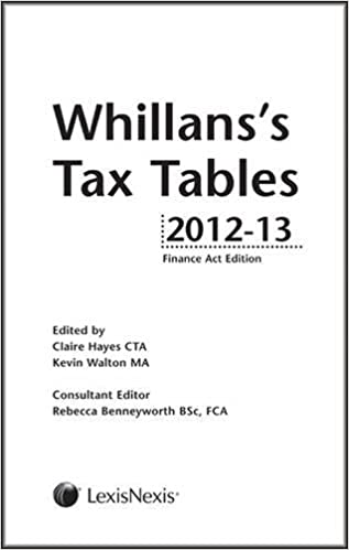 Whillans S Tax Tables 2012 13 Finance Act Edition Claire