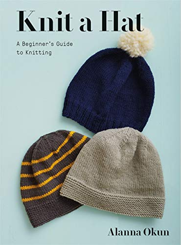 Book Cover: Knit a Hat: A Beginner's Guide to Knitting