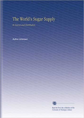 Book The World's Sugar Supply: Its Sources and Distribution.
