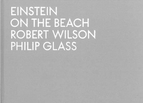 Robert Wilson & Philip Glass: Einstein on the Beach