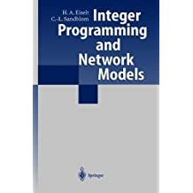 Integer Programming and Network Models by Eiselt, H.A., Sandblom, Carl-Louis (2000) Hardcover