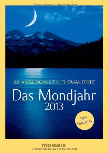 Das Mondjahr 2013: s/w-Taschenkalender