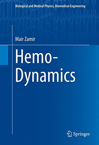 Hemo Dynamics  Biological And Medical Physics  Biomedical Engineering