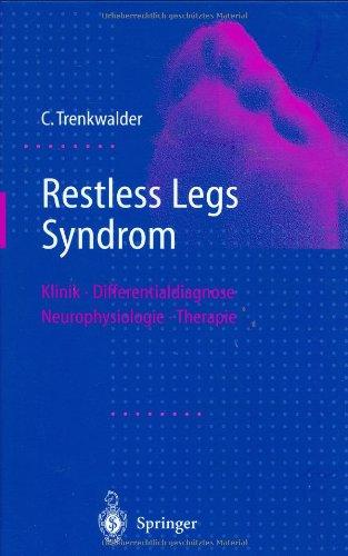 Restless Legs Syndrom: Klinik, Differentialdiagnose, Neurophysiologie, Therapie