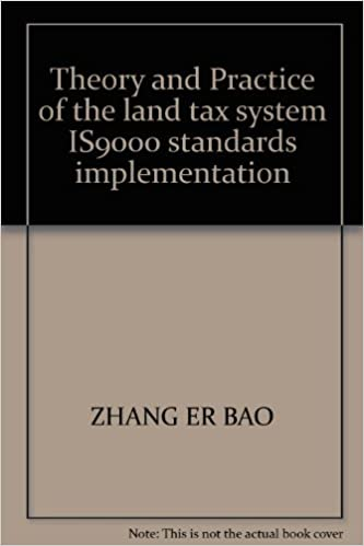 Download Theory and Practice of the land tax system IS9000 standards implementation PDF, azw (Kindle)