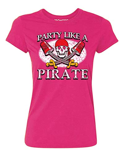 Promotion & Beyond Party Like A Pirate Funny Halloween Costume Women's T-Shirt, XL, Cyber Pink