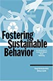 img - for Fostering Sustainable Behavior: An Introduction to Community-Based Social Marketing (Education for Sustainability Series) by Doug McKenzie-Mohr (1999-06-29) book / textbook / text book