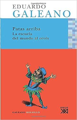 Patas arriba: Una historia casi universal (Spanish Edition ...