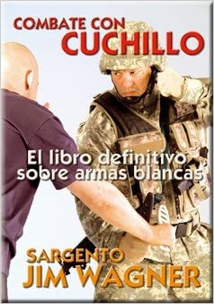 Combate con Cuchillo: Amazon.es: Jim Wagner: Libros