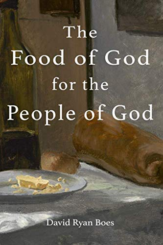 The Food of God for the People of God: Reconnecting Food to the Eucharist