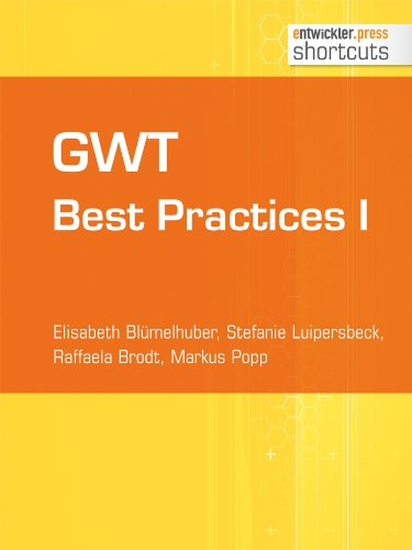 GWT Best Practices I (shortcuts 97) (German Edition)