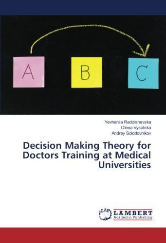 Decision Making Theory for Doctors Training at Medical Universities ebook