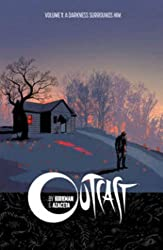 Outcast by Kirkman & Azaceta Volume 1: A Darkness Surrounds Him