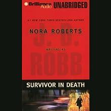 Survivor in Death: In Death, Book 20 Audiobook by J. D. Robb Narrated by Susan Ericksen