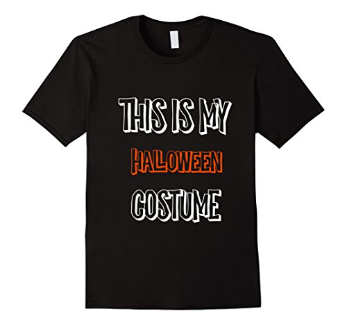 His And Her Halloween Costumes (Mens This Is My Halloween Costume His And Hers Funny Shirt 3XL Black)
