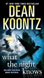 img - for [(What the Night Knows)] [By (author) Dean R Koontz] published on (October, 2011) book / textbook / text book