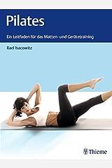 Pilates: Ein Leitfaden für das Matten- und Gerätetraining Hardcover