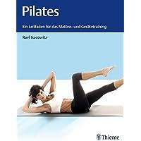 Pilates: Ein Leitfaden für das Matten- und Gerätetraining