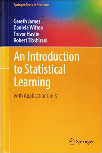 Amazon An Introduction To Statistical Learning With Applications In R Springer Texts Statistics 9781461471370 Gareth James Daniela Witten