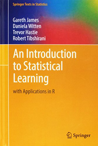 An Introduction to Statistical Learning: with Applications in R (Springer Texts in Statistics) (Best Statistical Programming Language)