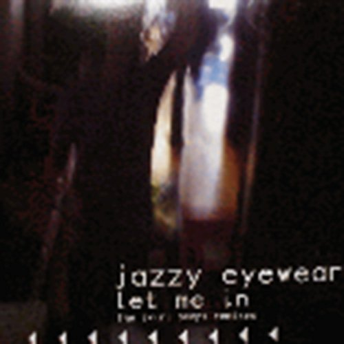 Let Me In - Jazzy Eyewear - Popular Eyewear