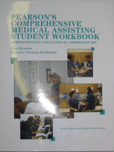 Pearson's Comprensive Medical Assisting Student Workbook (Administrative and Clinical Competencies, Custom Edition for Medix School Atlanta)