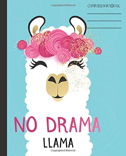Composition Notebook  Cute Funny And Trendy No Drama Llama Blank Wide Ruled Composition Notebook For Kids Girls Students Teens College   Keep ...  Llama Friends Composition Notebooks Band 1