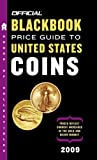 The Official Blackbook Price Guide to United States Coins 2009, Marc Hudgeons and Tom Hudgeons, 0375721703