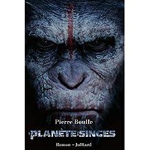 La Planète des singes (French Edition)