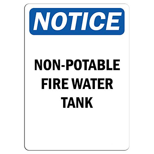 Notice - Non-Potable Fire Water Tank Sign | Label Decal Sticker Retail Store Sign Sticks to Any Surface 8