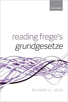 Reading Frege's Grundgesetze by Heck Jr. Richard G. (2015-10-01)