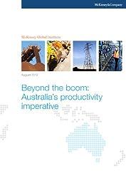 Beyond the boom: Australia's productivity imperative (English Edition)