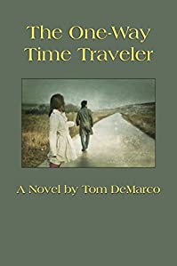 The One-way Time Traveler by Tom DeMarco ebook deal