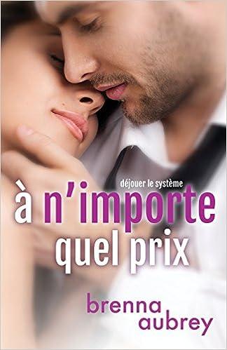 À nimporte quel prix (French Edition)