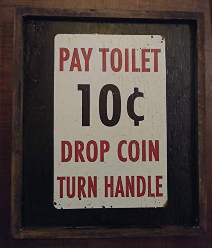 Pay Toilet 10c Drop Coin Turn Handle - Wooden Sign