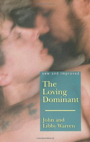 The (New and Improved) Loving Dominant Libby Warren