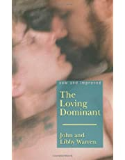 The (New and Improved) Loving Dominant