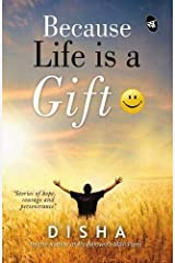 Because Life is a Gift Paperback