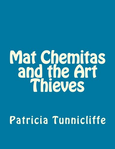 Download Mat Chemitas and the Art Thieves ebook