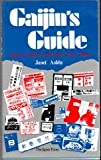 Gaijin's Guide: Practical Help for Everyday Life in Japan
