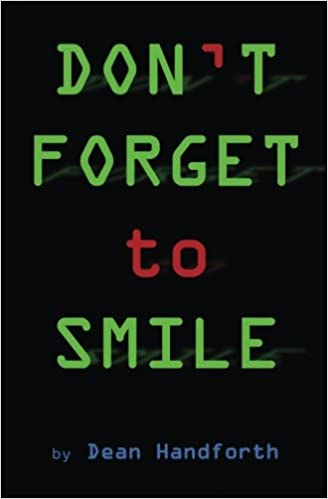 DON'T FORGET to SMILE: Dean Handforth: 9781976294037: Amazon
