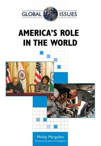 America's Role in the World (Global Issues (Facts on File))