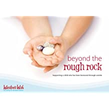 Beyond the Rough Rock: Supporting a Child Who Has Been Bereaved Through Suicide