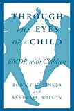 img - for Through the Eyes of a Child (Norton Professional Books) by Robert H. Tinker Ph. D. (1999-02-17) book / textbook / text book