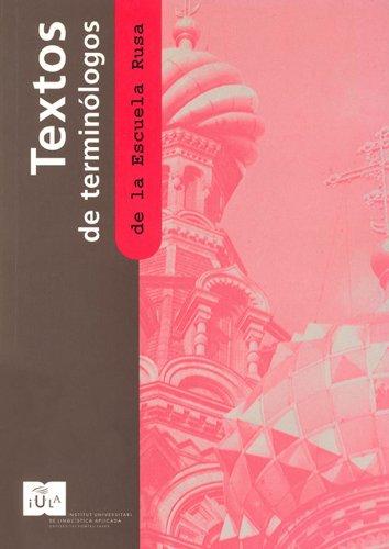 Textos de terminólogos de la Escuela Rusa (IULA (UPF))