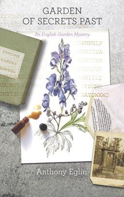 Garden of Secret's Past: An English Garden Mystery