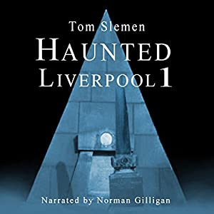 Haunted Liverpool 1 Audiobook